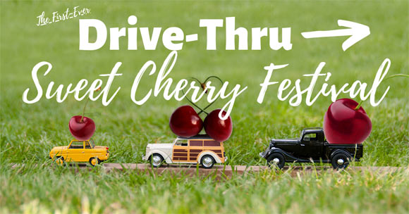 Drive-Thru Sweet Cherry Festival at Maple Lawn Farms - June 19-20, 2020